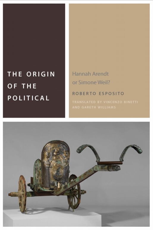 The Origin of the Political – Fordham UP pubblica la traduzione inglese del libro di R. Esposito