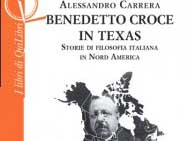 New book: Benedetto Croce in Texas, by Alessandro Carrera