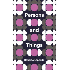 Serene Richards' review of Person and Things by Roberto Esposito
