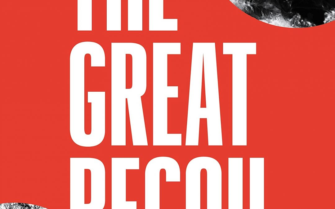 The Great Recoil